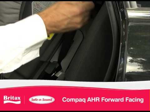 Britax Safe N Sound Compaq Ahr How To Install Forward Facing Car