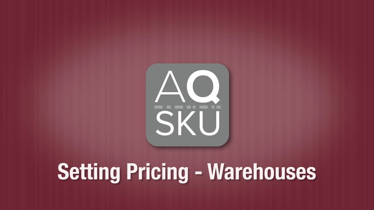 AQ SKU Warehouse Pricing