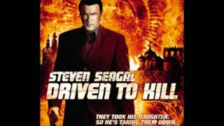 ***[Steven Seagal - Driven To Kill]*** (2009) Soundtrack # 1 - Lazi Qalis Cekva