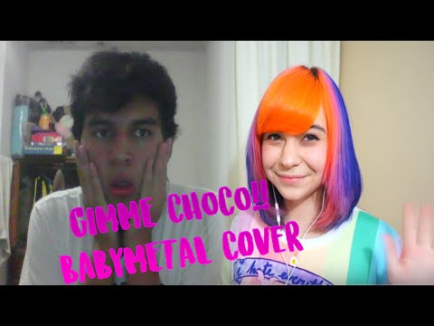 GIMME CHOCO!! BABYMETAL Cover Español Feat Ilonqueen 7w7