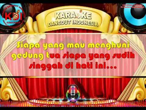 GEDUNG TUA Koplo Dut (Karaoke Dangdut Indonesia)