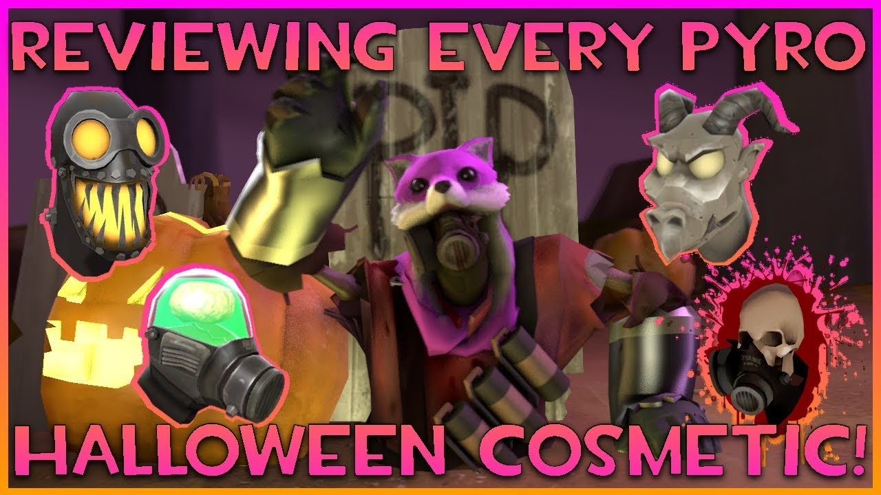 TF2: Reviewing Every Pyro Halloween Cosmetic!