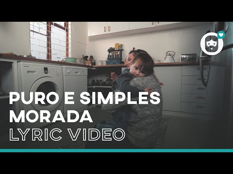 PURO E SIMPLES - Morada (Lyric Video)