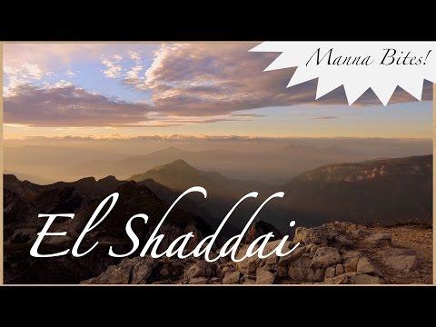Manna Bites! ~ El Shaddai
