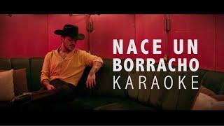 Christian Nodal - Nace Un Borracho (KARAOKE)