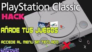 Tutorial añadir juegos a Playstation Classic, hack Playstation Classic, menu sin Teclado