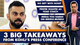 3 big TAKEAWAYS from KOHLI's press conference   #AakashVani