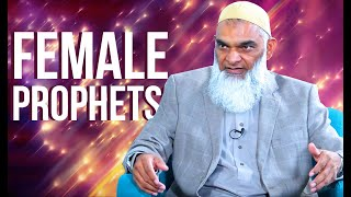Why Aren't There Female Prophets? | Dr. Shabir Ally