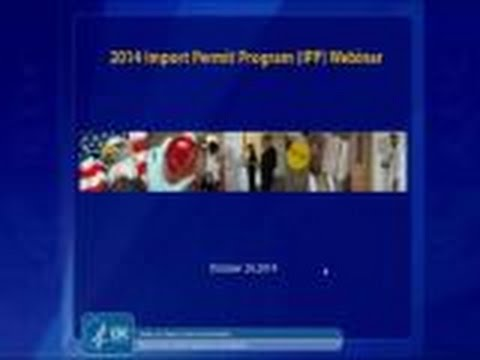 2014 Import Permit Program Webcast Part 1