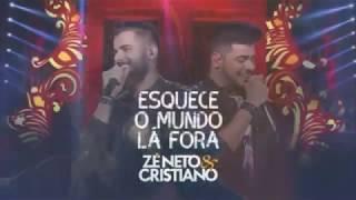 Baixar Melhores do DVD Zé Neto e Cristiano - Esquece O Mundo Lá Fora VIVO