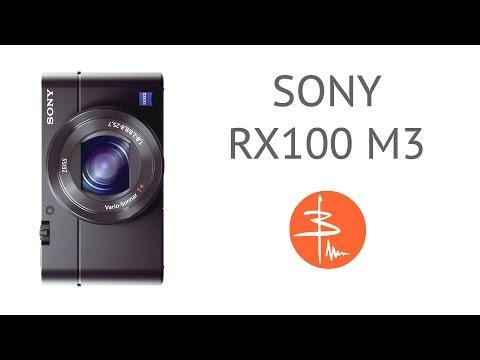 Sony RX100 M3 - обзор лучшего фотоаппарата-мыльницы
