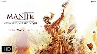 Manjhi - The Mountain Man | Nawazuddin Siddiqui and Radhika Apte | Official Trailer| 60 Sec