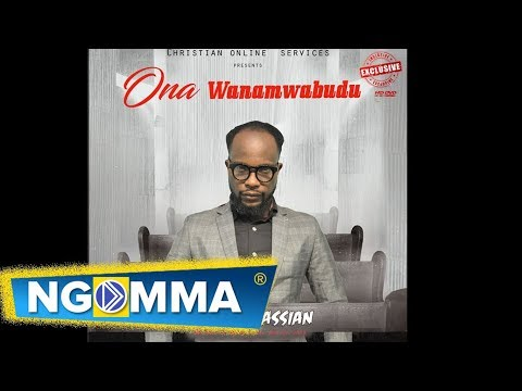 Paschal Cassian -Ona WanavyoMwabudu (Official Music Video 2017)