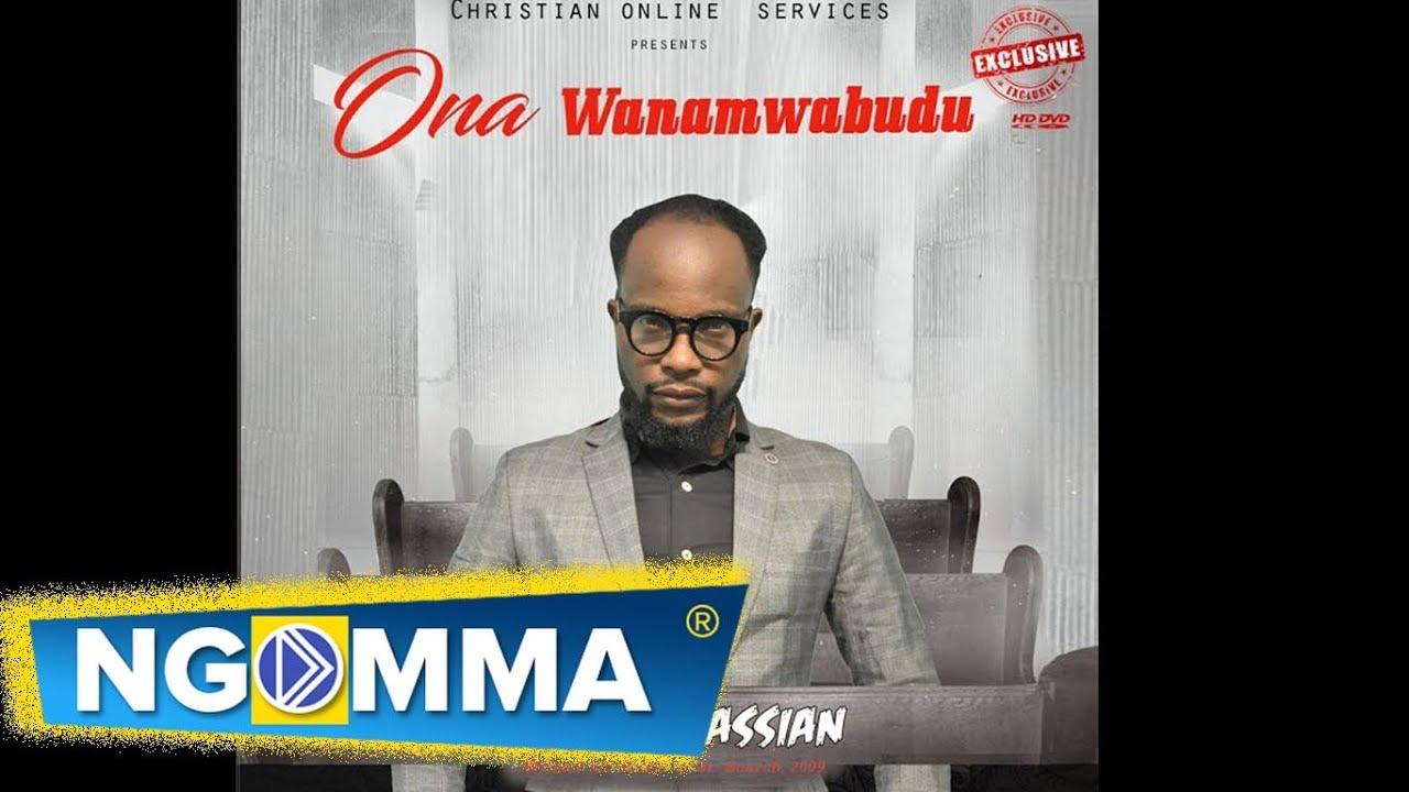 Download Paschal Cassian -Ona WanavyoMwabudu (Official Music Video 2017)