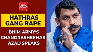 Chandrashekhar Azad Ravan Slams UP Police & Government Over Hathras Gangrape Case | EXCLUSIVE