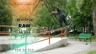 Raw / Da Rua - Tiago Lemos
