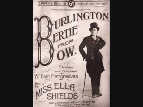 Ella Shields - Burlington Bertie