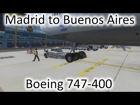 FSX   Madrid, Spain (LEMD) to Buenos Aires, Argentina (SAEZ)   747-400