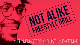 How to Rap Drill: Not Alike Freestyle Drill