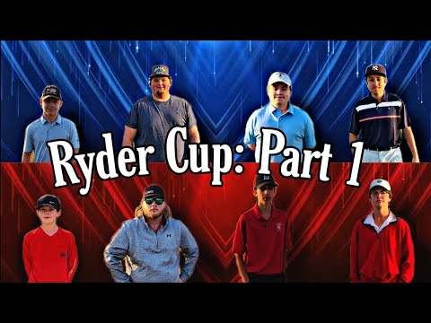 THE RYDER CUP: PART 1