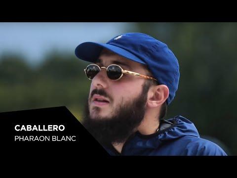 Caballero - Pharaon Blanc (Prod by Hugz Hefner)