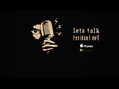 Let's Talk Resident Evil Podcast - Film Reboot Discussion & Ideas
