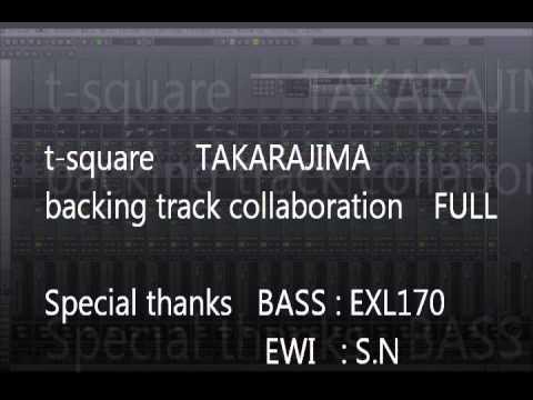 t square takarajima backing track FULL