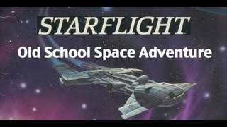 Starflight - Old Old Old School Space Adventure Game