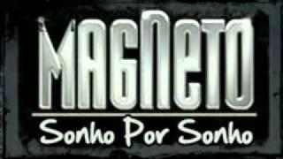 Sonho por Sonho Magneto Sueño por Sueño