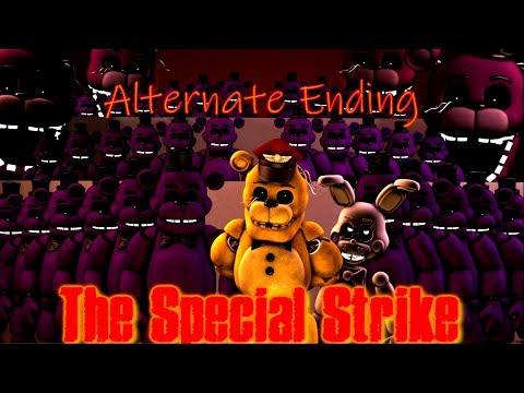 [FNAF SFM] The Special Strike - Alternate Ending (1 - 10)