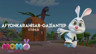 Akıllı Tavşan Momo Gaziantep- Afyonkarahisar Etkinliği 🎉