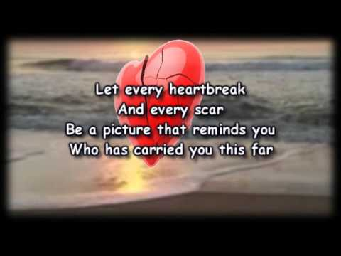 Tell Your Heart To Beat Again -  Danny Gokey -  Worship Video with lyrics