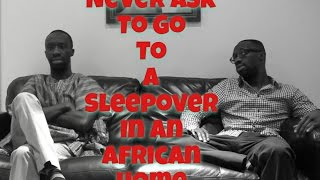 Never Ask To Go To A Sleepover In An African Home (Clifford Owusu)