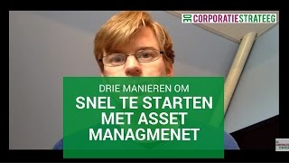 Drie manieren om snel te starten met Asset Management
