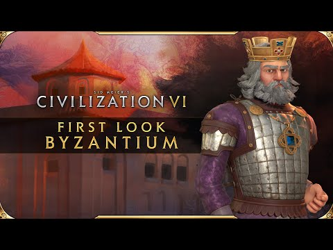 Civilization VI - First Look: Byzantium | Civilization VI - New Frontier Pass