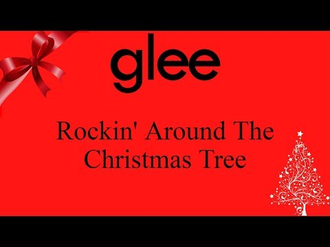 Glee - Rockin' Around The Christmas Tree (lyrics)