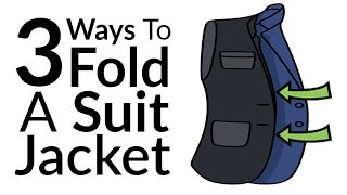 3 Ways to Fold a Suit Jacket Without Damage | How To Pack Suits Jackets Blazers | Packing Tips