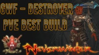 Neverwinter | Great Weapon Fighter - Destroyer PvE Best Build
