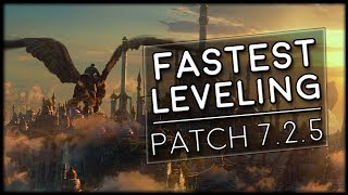 Fastest Leveling 100-110 In Patch 7.2.5!   World of Warcraft Legion