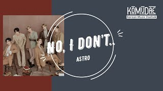 Download lagu ASTRO - No, I don't | Lyrics and Romanization Video by KoMuDae