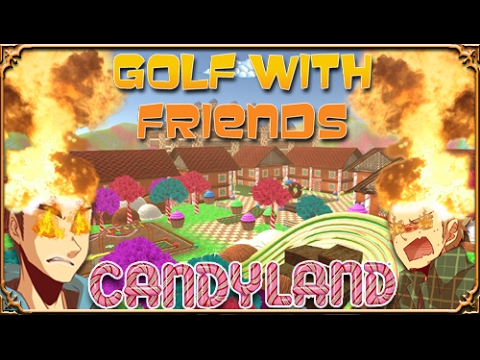 how to get candyland in golf with friends
