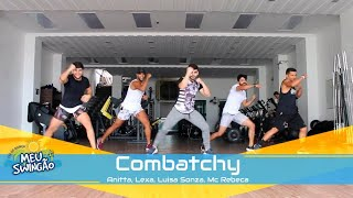 Baixar Combatchy - Anitta, Lexa, Luisa Sonza, Mc Rebeca - Coreografia - Meu Swingão.