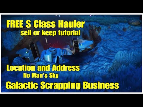 FREE S Class Hauler Location and Address Scrapping Business Tutorial No Man's Sky thumbnail