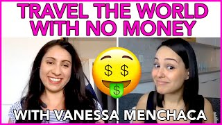Traveling with NO MONEY + Going VIRAL featuring Vanessa from WanderOnwards | MIND YOUR MONEY