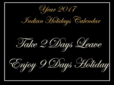 2017 Indian Holidays Calendar -Take 2 Days Leave Enjoy 9 Days Holiday