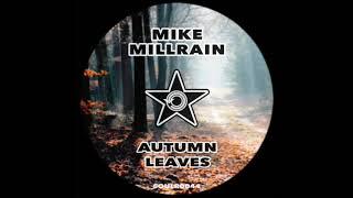 Mike Millrain - Autumn Leaves (EDIT)