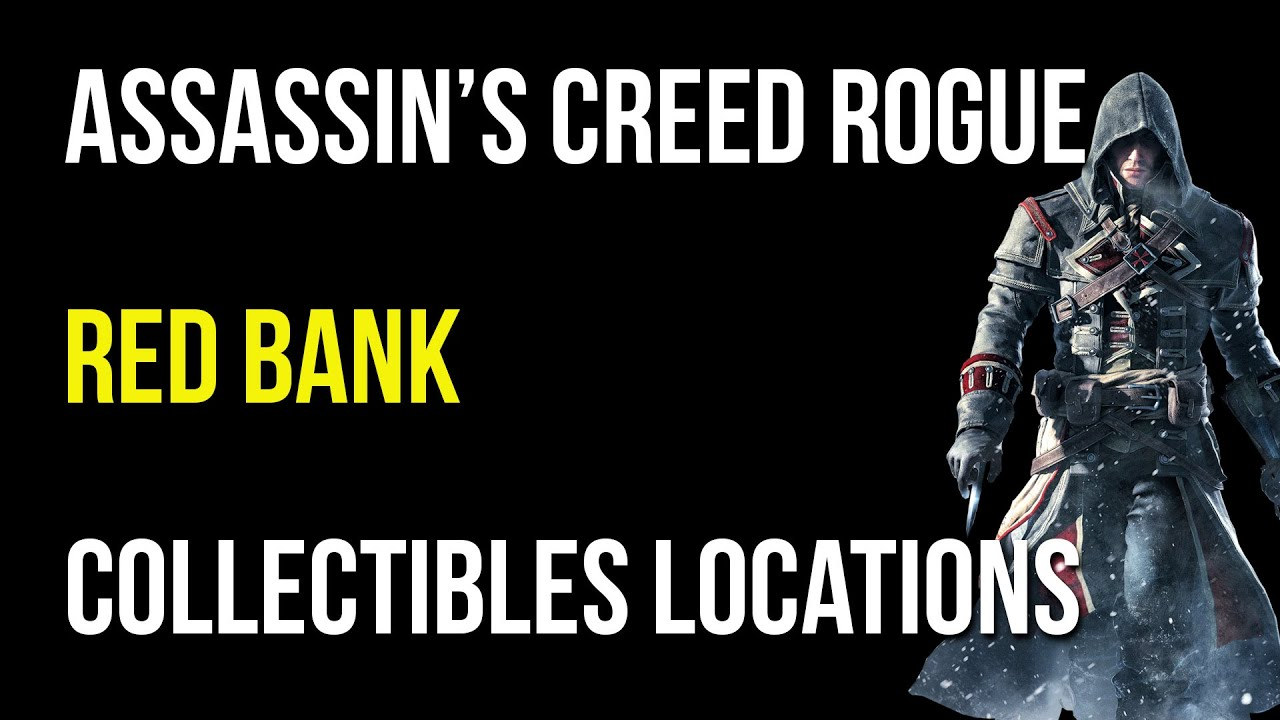 Assassin S Creed Rogue Red Bank Collectibles Activities Quest Items