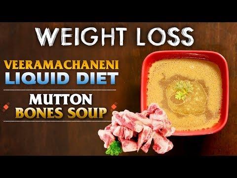 Veeramachaneni Liquid Diet Soups | Weight Loss | Mutton Bones Soup | Indian Kithcen