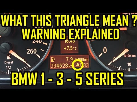 BMW 1 - 3 - 5 Series Triangle Exclamation Point Warning Light Meaning