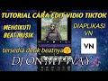 Tutorial Cara Edit Pmv Vn Viral Tiktok  Mp3 - Mp4 Download
